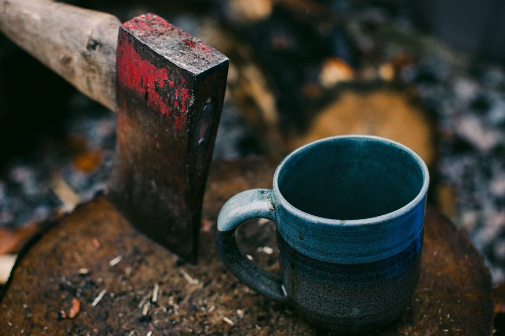 A hatchet and mug are great items to have
